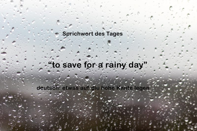 to save for a rainy day idiom