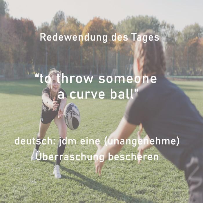 english idiom, throw a curve ball