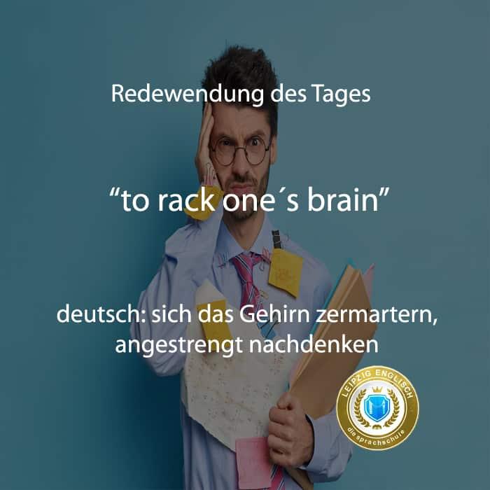 english idiom, rack one´s brain