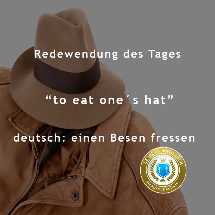 english idiom, eat my hat