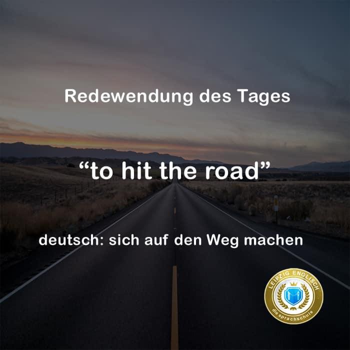 english idiom, hit the road