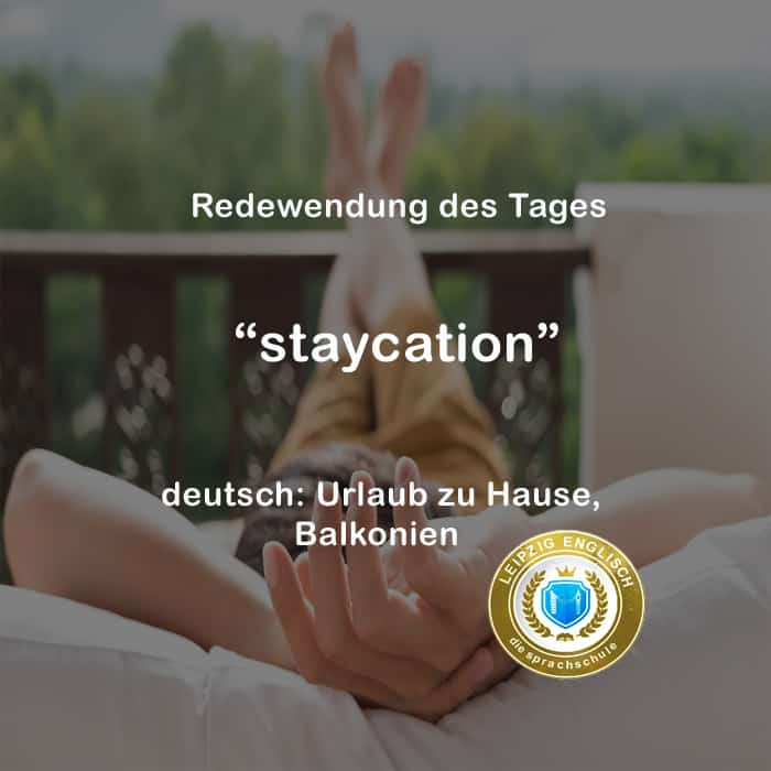 english idiom, staycation