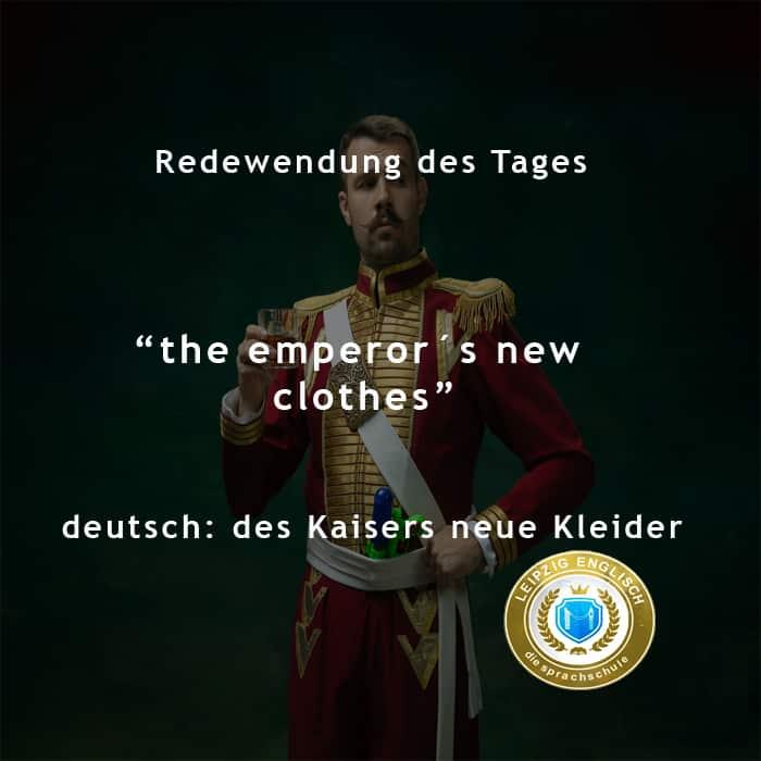 english idiom, emperors new clothes